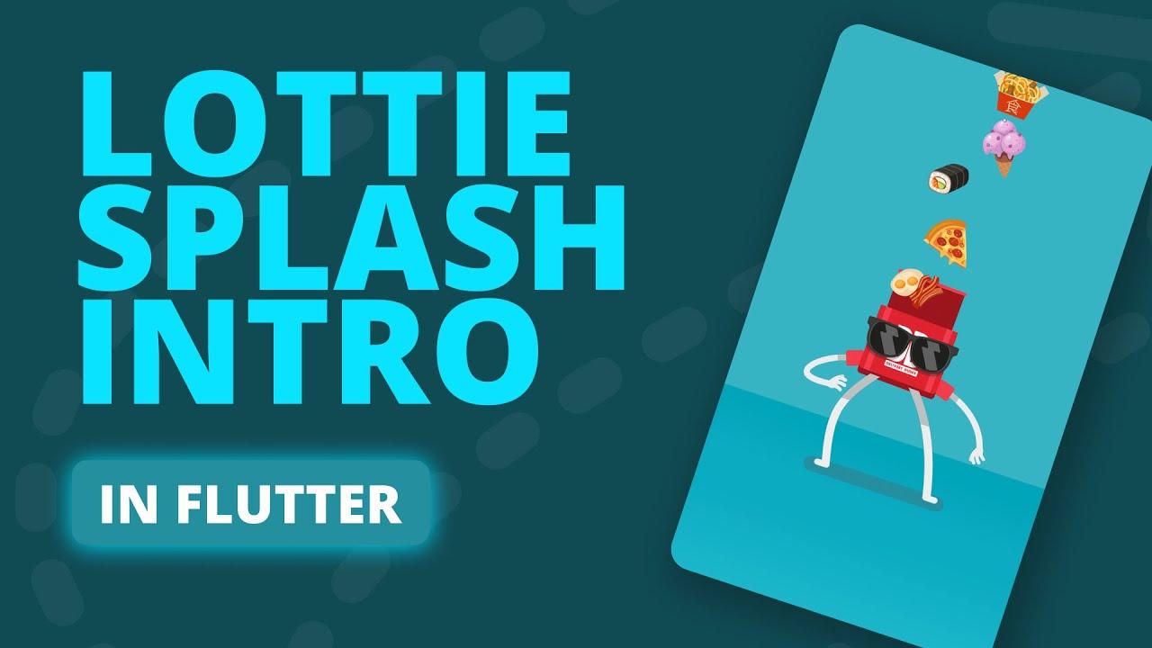 Lottie Splash Screen in Flutter