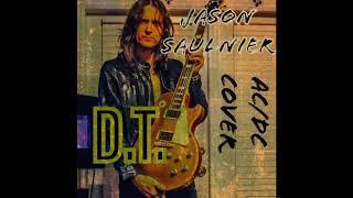 Jason Saulnier - D.T. (AC/DC Cover)