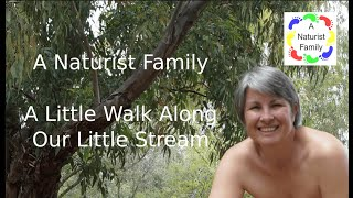 Download A Naturist Family  #22 - A Little Walk Along Our Little Stream