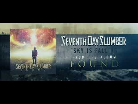 Seventh Day Slumber   Sky Is Falling