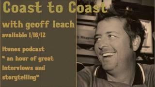 Episode 3 Teaser - COAST2COAST with Geoff Leach