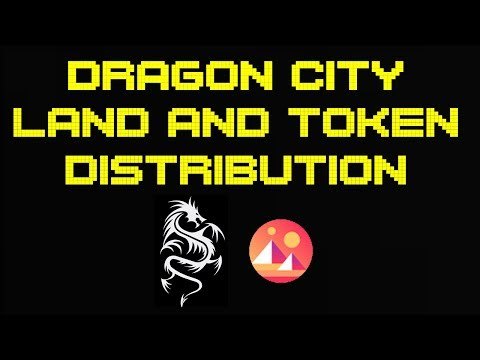 Dragon City District Begin their Land and Currency Token Distribution! | Big Updates