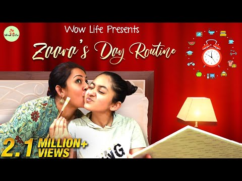 Wow Life Presents Zaara's Day Routine ft. Zaara, Ann & Archana | #ZaaraRoutine #WowLife
