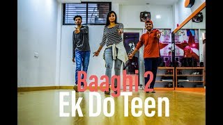Ek Do Teen | Baaghi 2 | Dance Choreography By Vijay Akodiya | Jacqueline F |Tiger S |
