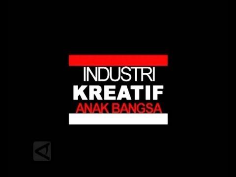 industri kreatif anak bangsa