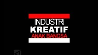 Video industri kreatif anak bangsa download MP3, 3GP, MP4, WEBM, AVI, FLV Juli 2018
