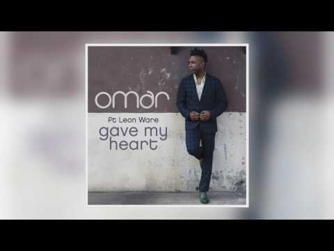 04 Omar - Gave My Heart (feat. Leon Ware) (Rob Hardt Remix) [Freestyle Records]