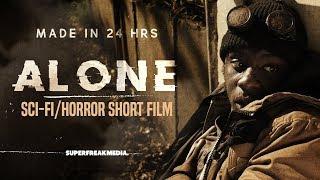 ALONE - Award Winning Post Apocalyptic Sci Fi Horror Short Film