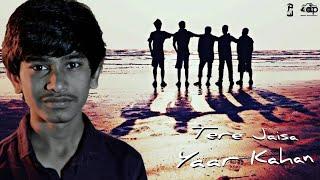 Tere jaisa yaar kahan | Ashish Jani | Yaarana Cover Song
