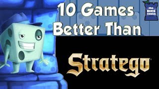 10 Games Better Than Stratego - with Tom Vasel