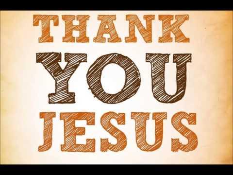 Jesus, I Thank You Wellu Wellu