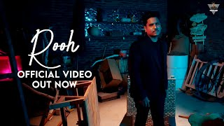 Kamal Khan: Rooh (Official Video) SUPNA (A Melodious Journey) Latest Punjabi Song 2021