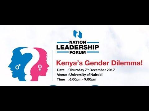 Kenya's gender dilemma! - Nation Leadership Forum