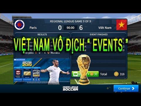 """Việt Nam Vô địch chế độ """" EVENTS """" Dream League Soccer 2019"""