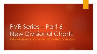 Understanding Divisional Charts By PVR Narasimha Rao | Part 6   [Russian Subtitles]