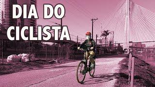 HOJE É DIA DO CICLISTA!