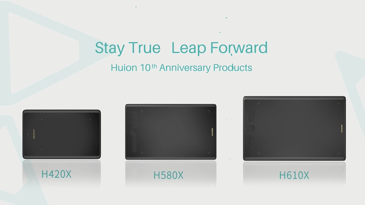 Stay True, Leap Forward---Huion 10 Years Anniversary Products