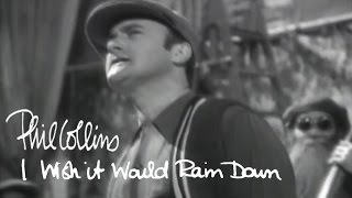 Repeat youtube video Phil Collins - I Wish It Would Rain Down (Official Music Video)