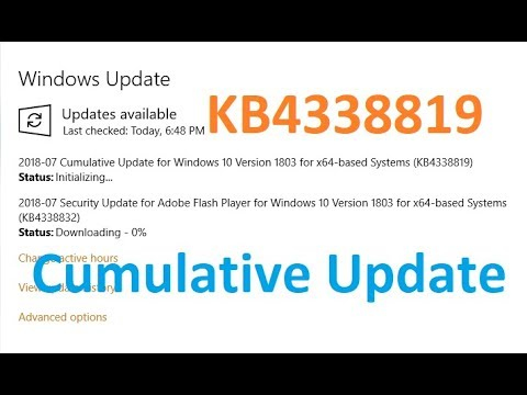 Cumulative Update for Windows 10 Version 1803 for x64 based Systems (KB4338819)