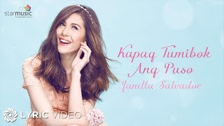 Repeat youtube video Janella Salvador - Kapag Tumibok Ang Puso (Official Lyric Video)