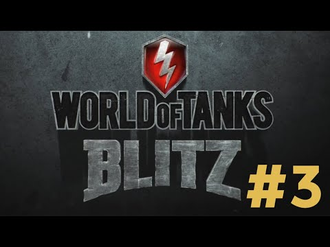 World of Tanks Blitz #3