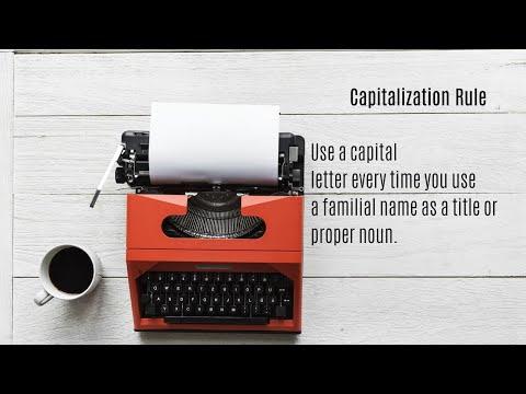 Capitalization Rule: Capitalize A Family Relationship As Proper Noun