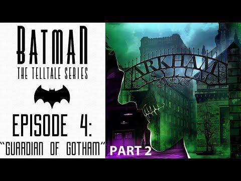 Batman Telltale Series: Episode 4 Part 2- Guardian of Gotham