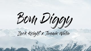Gambar cover Zack Knight - Bom Diggy (Lyrics/Lyric Video) ft. Jasmin Walia