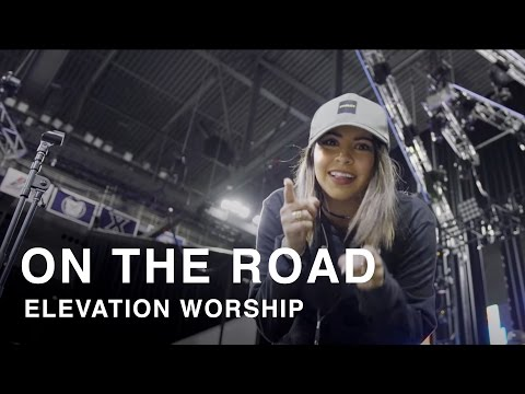 Behind The Scenes: On The Road - Elevation Worship