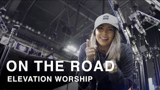 Download Behind The Scenes: On The Road | Elevation Worship Mp3 and Videos