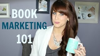 The Basics of Marketing Your Book