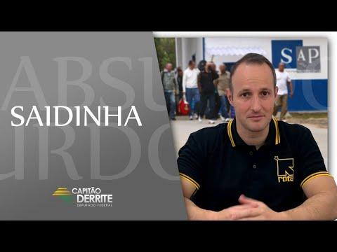 Saidinha - Um Absurdo