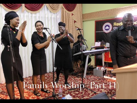 """The best of praise and worship songs by """"Family Singers"""" (Part II)"""