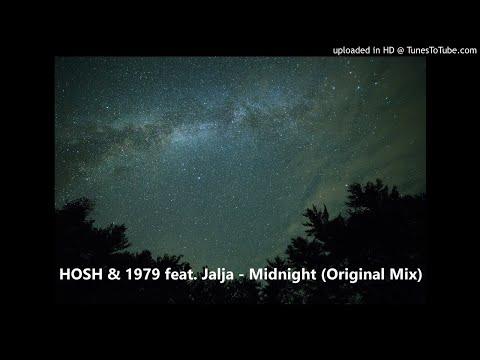 HOSH & 1979 Feat. Jalja - Midnight (Original Mix)