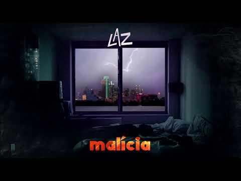 Malicia - Laz ( Official Audio )