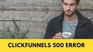 ClickFunnels 500 Error & 404 Error Pages