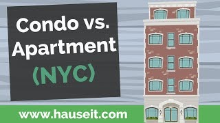 Condo vs. Apartment - What's the Difference Between Condos and Apartments in NYC? (2019)