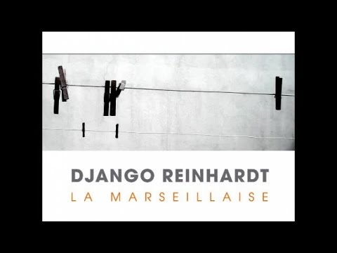 Django Reinhardt - Django Plays La Marseillaise, Best Of 26 Hits