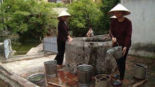 Giếng làng - Di sản làng Việt (Sắc màu dân tộc)