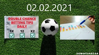 Football Predictions Today 02 02 2021 Double Chance Bet Free Betting Tips Daily Betting Strategy