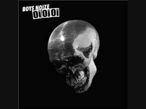 Boys noize   Oh!