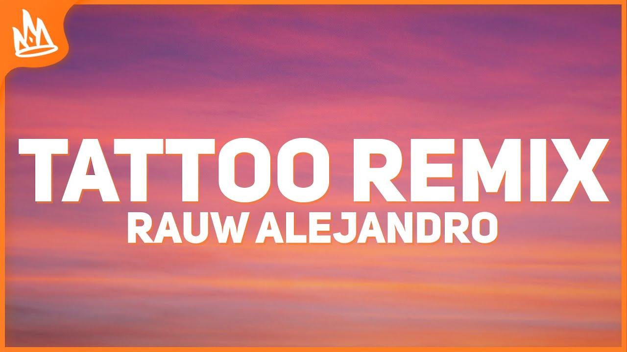 Rauw Alejandro, Camilo - Tattoo Remix (Letra)