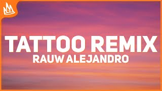 Rauw Alejandro - Tattoo Remix (Letra) ft. Camilo