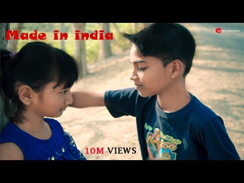 Made In India | Child Roantic | Love Story (2019)