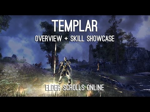 Templar Overview and Skills showcase  - Elder Scrolls Online
