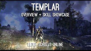 Templar Overview and Skills showcase - Elder Scrolls Online
