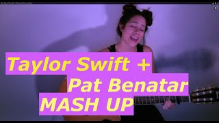 Blank Space // Taylor Swift + We Belong // Pat Benatar Mashup