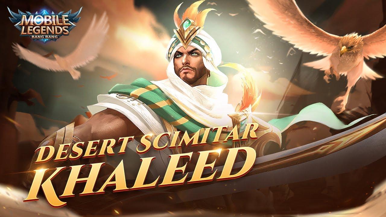Hero Spotlight | Khaleed | Desert Scimitar | Mobile Legends: Bang Bang