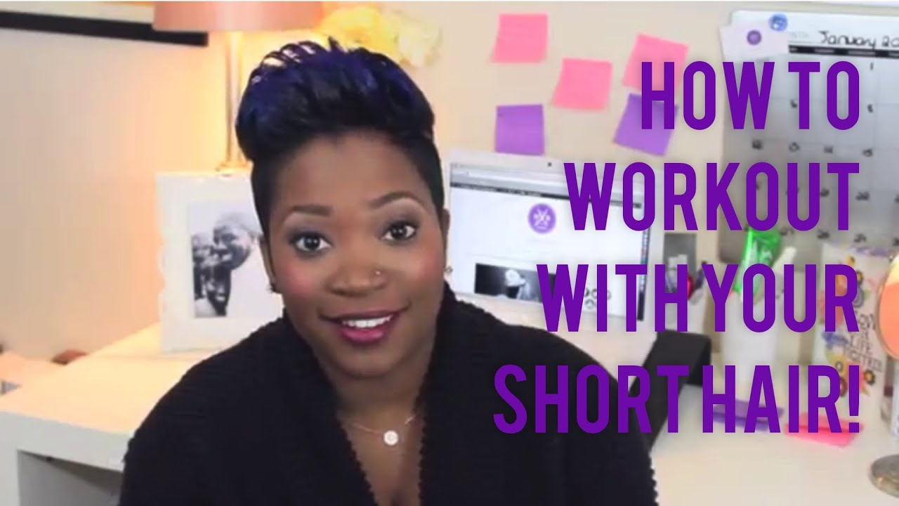 How To Workout With Your Short Hair