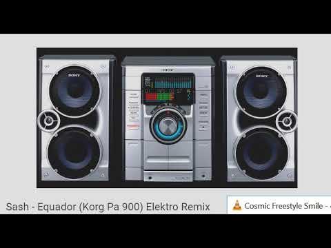 Cosmic Freestyle Smile + Sash - Equador (Korg Pa 900) Elektro Remix
